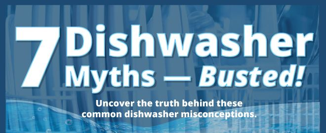 Dishwasher myths busted