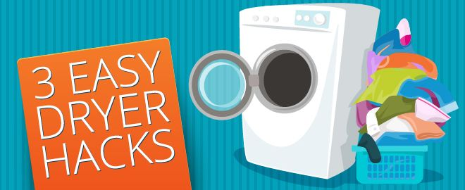 Life hacks for your dryer