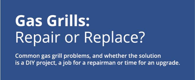 Grill repair or replace