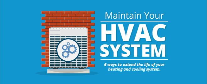 6 maintenance tips for your HVAC systems