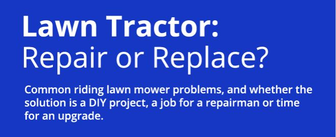 Common Riding Mower Problems